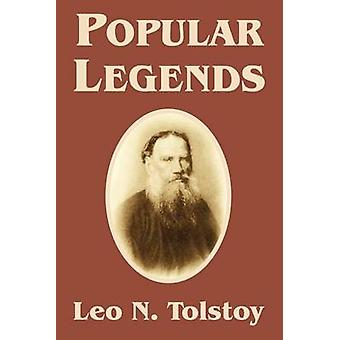 Popular Legends by Tolstoy & Leo N