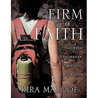 Firm in Faith by Maloof & Kira