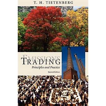 Emissions Trading Principles and Practice by Tietenberg & T. H.