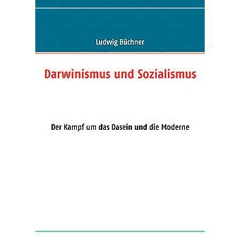 Darwinismus und Sozialismus by Bchner & Ludwig