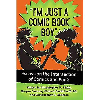 I'm Just a Comic Book Boy: Essays on the Intersection of Comics and Punk