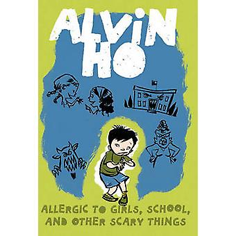 Allergic to Girls - School - and Other Scary Things by Lenore Look -