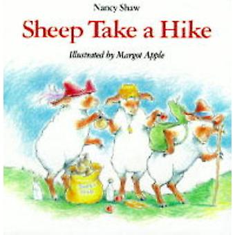 Sheep Take a Hike (New edition) by Nancy Shaw - Margot Apple - 978039