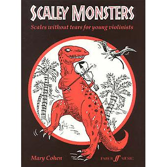 Scaley Monsters - (Solo Violin) by Mary Cohen - 9780571514236 Book