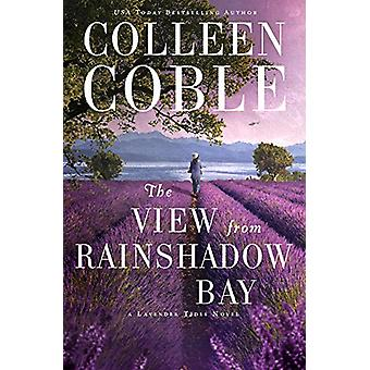 The View from Rainshadow Bay by Colleen Coble - 9781432846657 Book