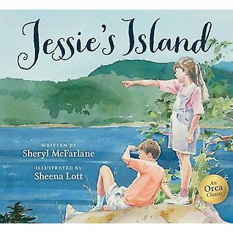 Jessie's Island by Sheryl McFarlane - Sheena Lott - 9781459810525 Book