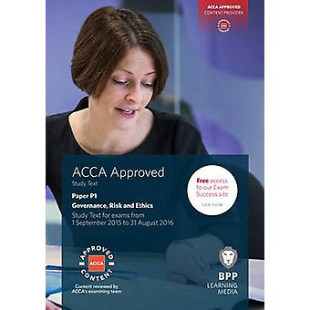 ACCA P1 Governance - Risk and Ethics - Study Text by BPP Learning Medi