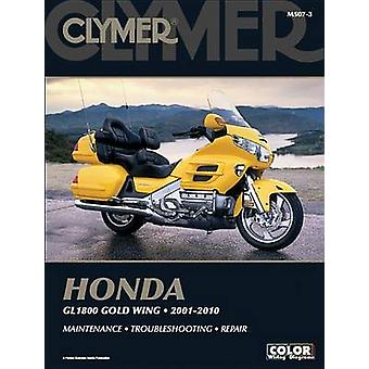 Clymer Honda GL1800 Gold Wing 01-10 (3rd Revised edition) by Ron Wrig
