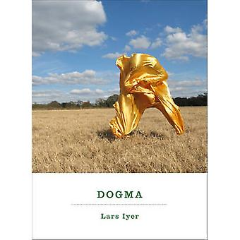 Dogma by Lars Iyer - 9781612190464 Book
