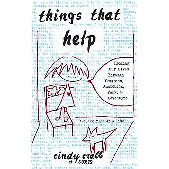 Things That Help - Healing Our Lives Through Feminism - Anarchism - Pu