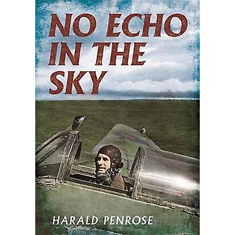 No Echo in the Sky by Harald Penrose - 9781781554876 Book