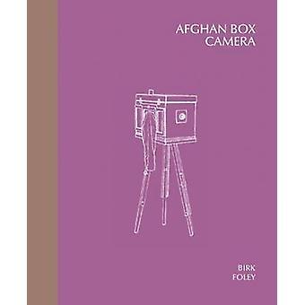 Afghan Box Camera by Lukas Birk - Sean Foley - 9781907893360 Book