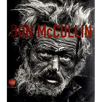 Don McCullin - The Impossible Peace by Don McCullin - The Impossible Pe