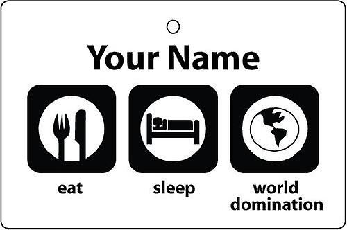 Personalised Eat Sleep World Domination Car Air Freshener