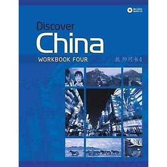 Ontdek China werkmap + Audio-CD Pack niveau vier (Discover China Chinese taal leren Series) (Paperback) door Anqi D.