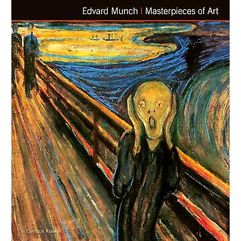 Edvard Munch Masterpieces of Art (Hardcover) by Russell Candice
