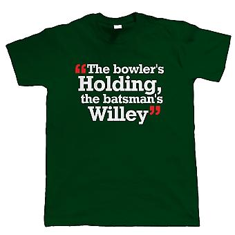 The Bowler's Holding, Funny Mens Cricket T Shirt
