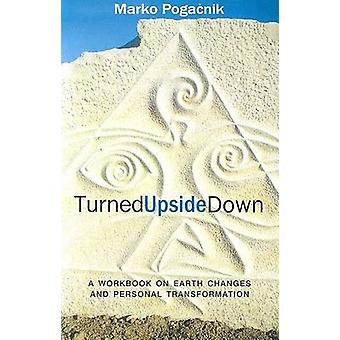 Turned Upside Down by Marko Pogacnik & Tony Mitton