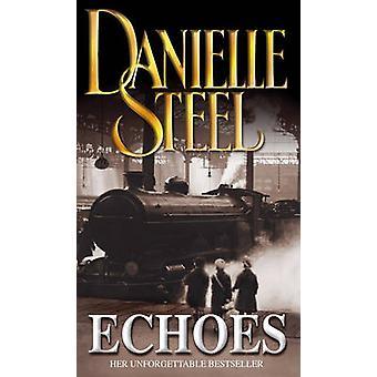 Echoes 9780552149945 by Danielle Steel