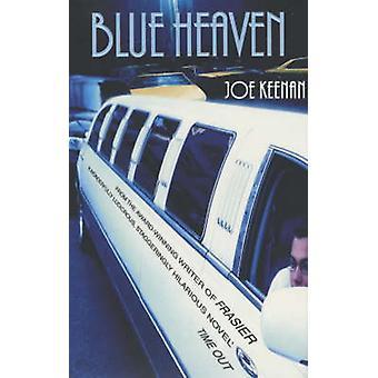 Blue Heaven by Joe Keenan - 9780099435044 Book