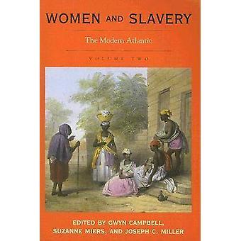 Kvinnor och slaveri - den moderna Atlanten - volym 2 av Gwyn Campbell - S