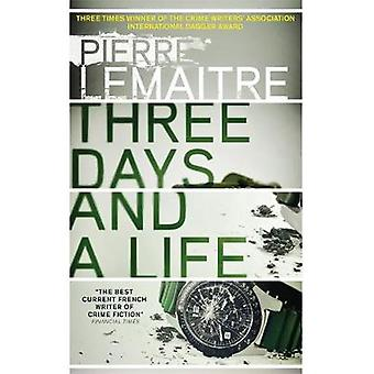 Three Days and a Life by Pierre Lemaitre - 9780857056658 Book