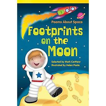 Footprints on the Moon - Poems about Space by Mark Carthew - Helen Poo