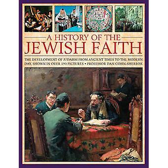 A History of the Jewish Faith by Dan Cohn-Sherbok - 9781780194226 Book