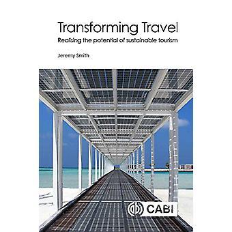 Transformer T - exploiter le potentiel du tourisme durable par Jer