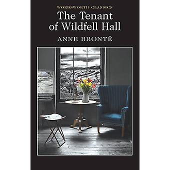 The Tenant of Wildfell Hall (New edition) by Anne Bronte - Peter Merc
