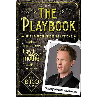 The Playbook - Suit Up. Score Chicks. Be Awesome by Barney Stinson - M
