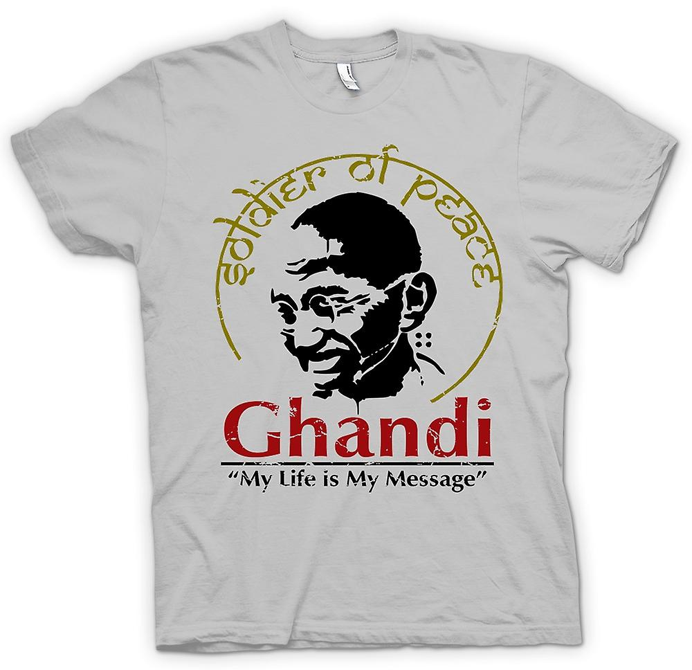 Mens T-shirt - Ghandi My Life Is My Message - India - Freedom