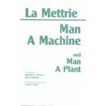Uomo una macchina - e - Man di un impianto di Julien Offray de La Mettrie - Ric