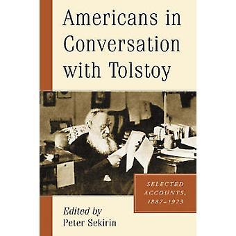 Americanos em conversa com Tolstoi - selecionado contas - 1887-1923