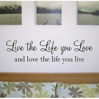 Life your Love wall quote sticker