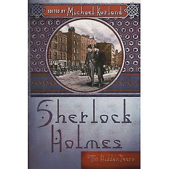 Sherlock Holmes: The Hidden Years