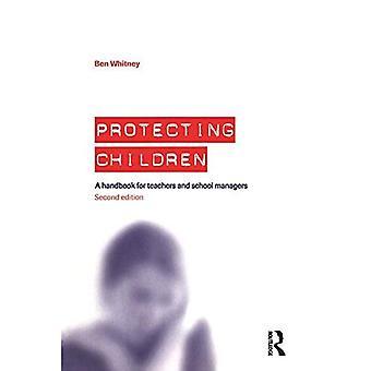 Beskyttelse af børn i skolen: en håndbog for lærere og ledere, skole