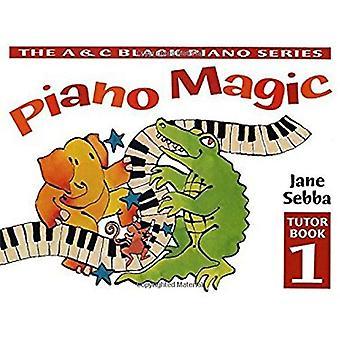 Piano magi: Bk. 1 (Piano magi)