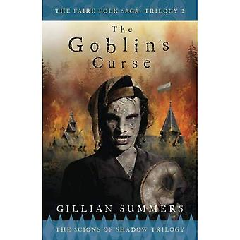 The Goblin's Curse: The Scions of Shadow Trilogy, Book 3
