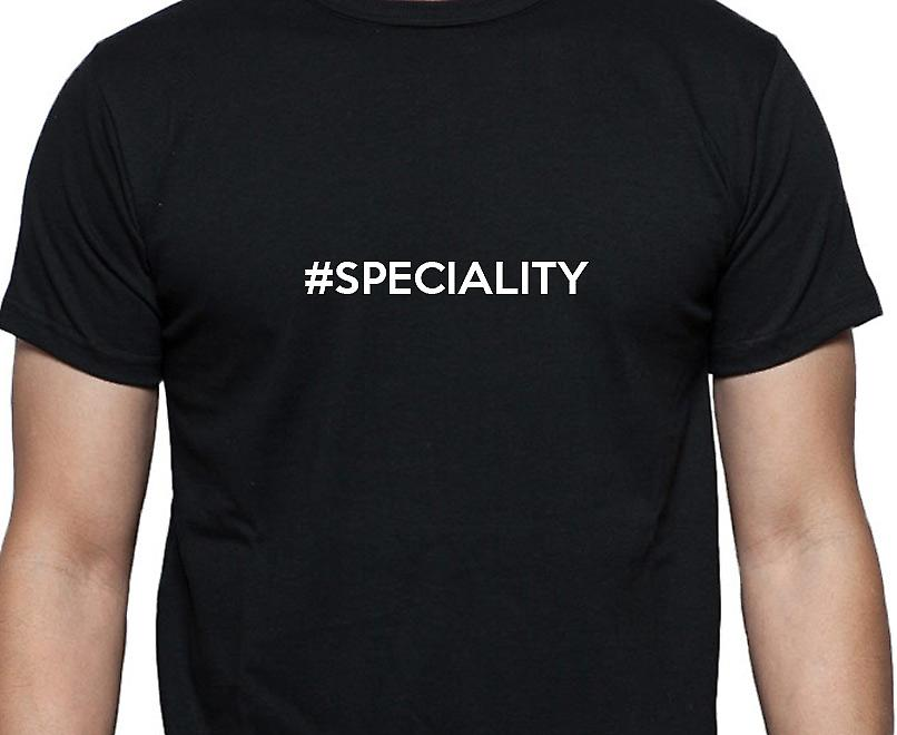 #Speciality Hashag Speciality Black Hand Printed T shirt