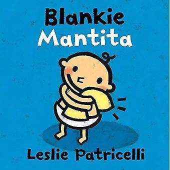 Blankie/Mantita (Leslie Patricelli Board Books)