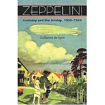 Zeppelin!: Tyskland og luftskip, 1900-1939