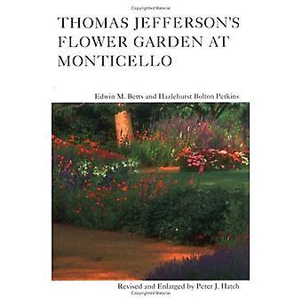 Thomas Jefferson&s Flower Garden at Monticello