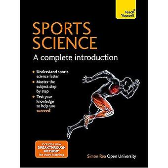 Sports Science: A Complete Introduction: Teach Yourself