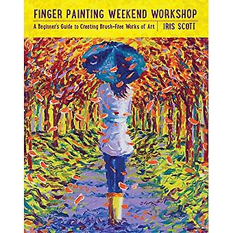 Finger Painting Weekend Workshop: A Beginner's Guide to Creating Brush-Free Works of Art