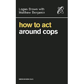 Sådan fungere omkring betjente
