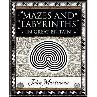 Mazes and Labyrinths: In Great Britain (Wooden Books Gift Book)