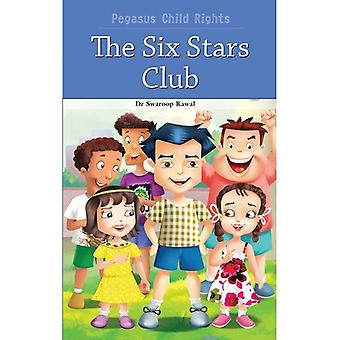 The Six Stars Club (Child Rights)