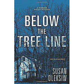 Below the Tree Line: A Pioneer Valley Mystery. Book 1