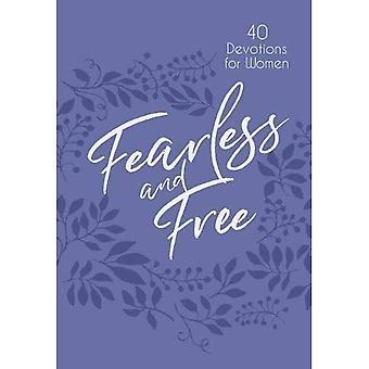 Orädd och gratis: 40 andakt för kvinnor